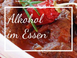 Suchtfrei-Leben-Alkohol-im-Essen