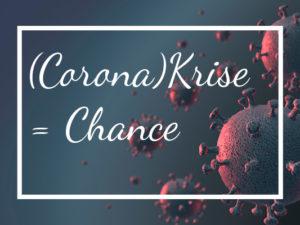 suchtfrei-leben-Hintergrundbilder_Text_corona-krise-chance